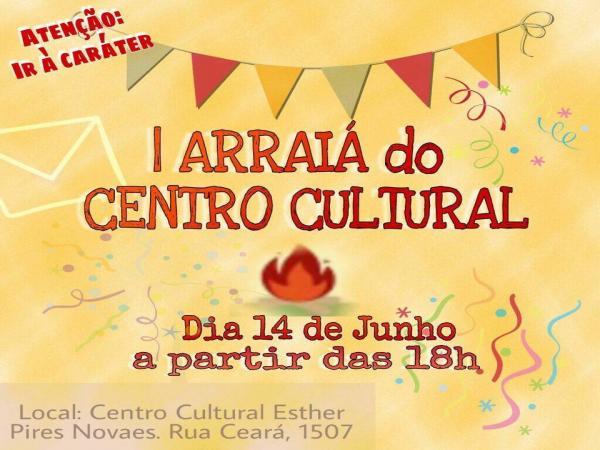 Centro Cultural organiza o seu 1º Arraiá