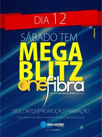 One Center realiza MEGA BLITZ nesse sábado.