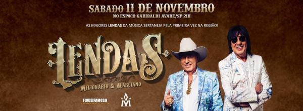 As lendas Milionário e Marciano fazem show dia 11 de novembro em Avaré