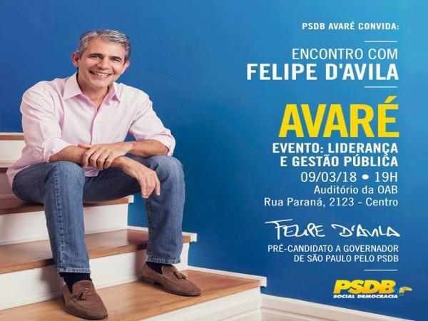 PSDB de Avaré faz encontro com Luiz Felipe D'Avila, pré-candidato ao Governo de S. Paulo