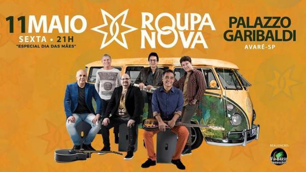 Roupa Nova fará show dia 11 de maio em Avaré.