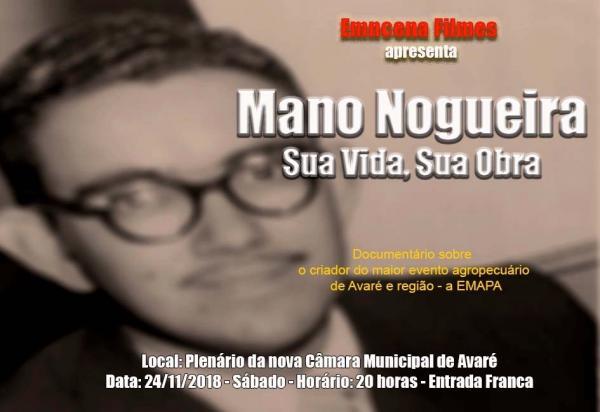 Documentário conta a vida do pecuarista Mano Nogueira
